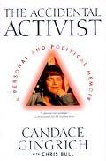 Accidental Activist A Personal and Political Memoir