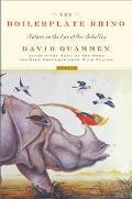 The Boilerplate Rhino: Nature in the Eye of the Beholder - David Quammen - Hardcover