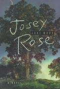 Josey Rose (A Novel)