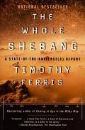 Whole Shebang A State-Of-The Universe(S) Report