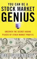 You Can Be a Stock Market Genius Uncover the Secret Hiding Places of Stock Market Profits