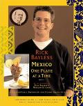 Rick Bayless Mexico One Plate at a Time