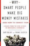 Why Smart People Make Big Money Mistakes--and How to Correct Them: Lessons from the New Scie...