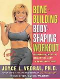 Bone-Building/Body-Shaping Workout Strength, Health, Beauty, in Just 16 Minutes a Day