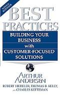 Best Practices Building Your Business With Customer-Focused Solutions