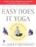American Yoga Association's Easy Does It Yoga The Safe and Gentle Way to Health and Well-Being