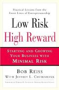Low Risk, High Reward Starting Your Own Business With Minimal Personal Risk