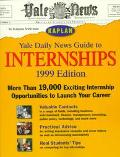 Yale Daily News Guide to Internships 1999