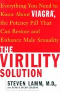 Virility Solution Everything You Need to Know About Viagra, the Potency Pill That Can Restor...
