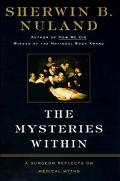The Mysteries Within: A Surgeon Reflects on Medical Myths