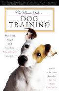 Ultimate Guide to Dog Training How to Bring Out the Best in Your Pet