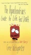 Hypochondriac's Guide to Life and Death