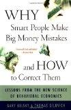 Why Smart People Make Big Money Mistakes And How To Correct Them: Lessons From The New Scien...