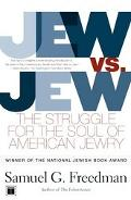 Jew Vs. Jew The Struggle for the Soul of American Jewry