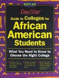 Daystar Guide to Colleges for African American Students: Get What You Need to Make the Right...
