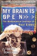 My Brain Is Open The Mathematical Journeys of Paul Erdos