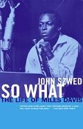 So What The Life of Miles Davis