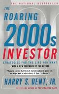 Roaring 2000s Investor Strategies for the Life You Want