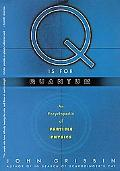 Q Is for Quantum An Encyclopedia of Particle Physic