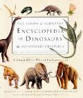 Simon & Schuster Encyclopedia of Dinosaurs & Prehistoric Creatures A Visual Who's Who of Pre...