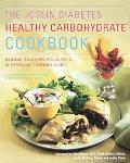 Joslin Diabetes Healthy Carbohydrate Cookbook