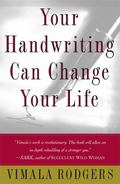 Your Handwriting Can Change Your Life Handwriting As a Tool for Personal Growth