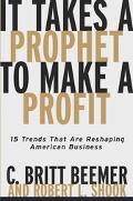 It Takes a Prophet to Make a Profit