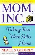 Mom, Inc Taking Your Work Skills Home