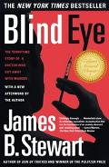 Blind Eye The Terrifying Story of a Doctor Who Got Away With Murder