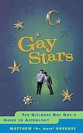 Gay Stars The Ultimate Gay Guy's Guide to Astrology