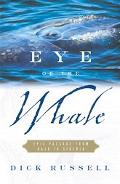Eye of the Whale Epic Passage from Baja to Siberia