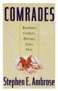 Comrades:brothers,fathers,heroes,sons..