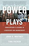 Power Plays Shakespeare's Lessons in Leadership and Management