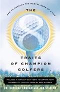 8 Traits of Champion Golfers How to Develop the Mental Game of a Pro