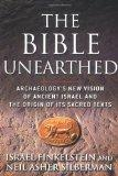 The Bible Unearthed: Archaeology's New Vision of Ancient Israel and the Origin of Its Sacred...