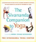 Sivananda Companion to Yoga A Complete Guide to the Physical Postures, Breathing Exercises, ...