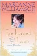 Enchanted Love The Mystical Power of Intimate Relationships