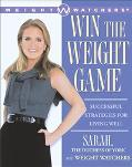 Win the Weight Game Successful Strategies for Living Well