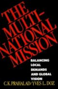 Multinational Mission Balancing Local Demands and Global Vision