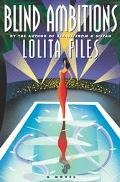 Blind Ambitions - Lolita Files - Hardcover