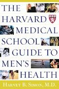 Harvard Medical School Guide to Men's Health