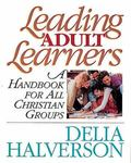 Leading Adult Learners Handbook for All Christian Groups