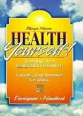 Health Yourself!: 10 Weeks to a Healthier Lifestyle