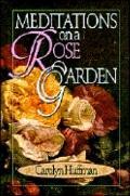 Meditations on a Rose Garden
