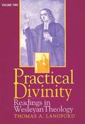 Practical Divinity Readings in Wesleyan Theology