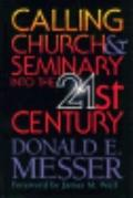 Calling Church & Seminary into the 21st Century