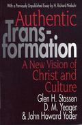 Authentic Transformation A New Vision of Christ and Culture