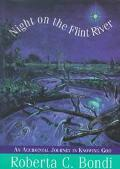 Night on the Flint River An Accidental Journey in Knowing God