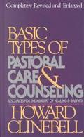 Basic Types of Pastoral Care and Counseling Resources for the Ministry of Healing and Growth