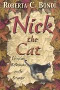 Nick the Cat Christian Reflections on the Stranger